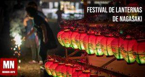 conheça o festival de lanternas de nagasaki